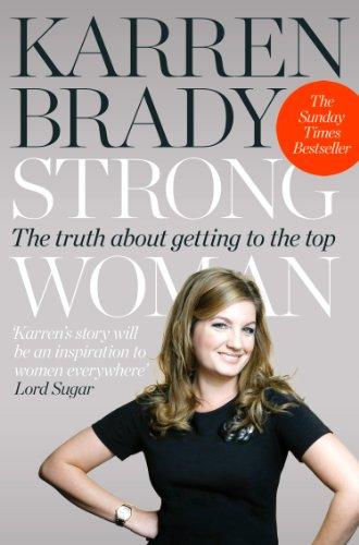 Karren Brady - Strong Woman