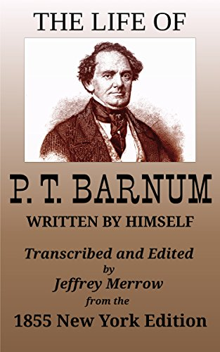Barnum T Written by Himself The Life of P